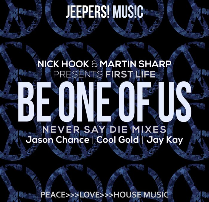 'Be One Of Us' by Nick Hook & Martin Sharp present First Life