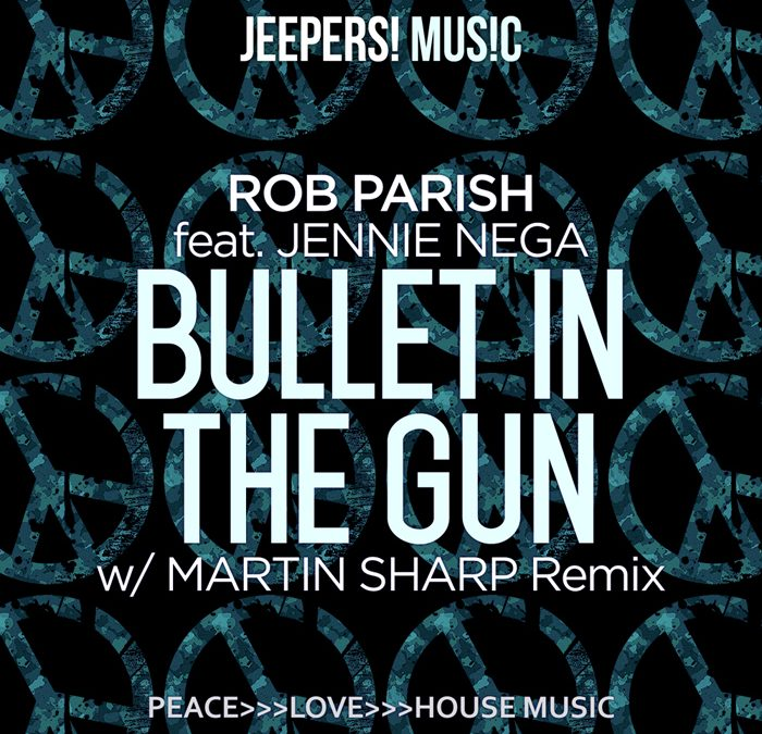'Bullet In The Gun' by ROB PARISH feat. Jennie Nega