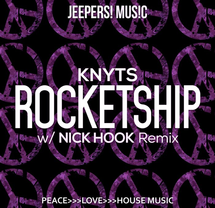'Rocketship' by KNYTS, with NICK HOOK Remix