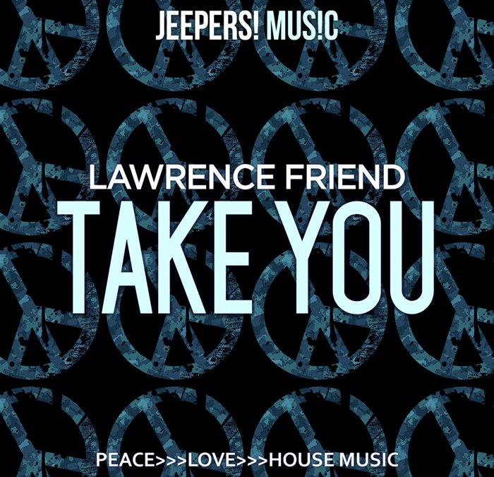 'Take You' by LAWRENCE FRIEND