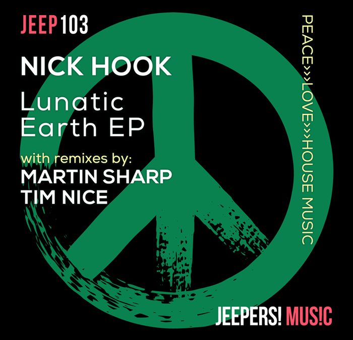 Lunatic Earth EP by NICK HOOK
