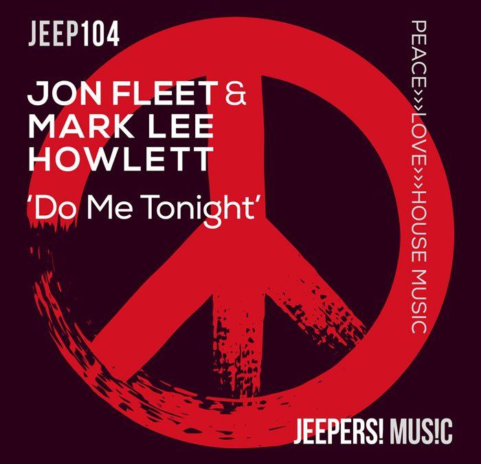 'Do Me Tonight' by JON FLEET & MARK LEE HOWLETT