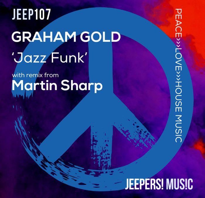'Jazz Funk' by GRAHAM GOLD, with Martin Sharp Remix