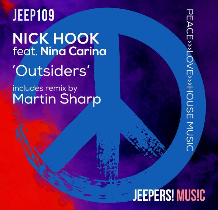 'Outsiders' by NICK HOOK feat. Nina Carina, w/ Martin Sharp Remix