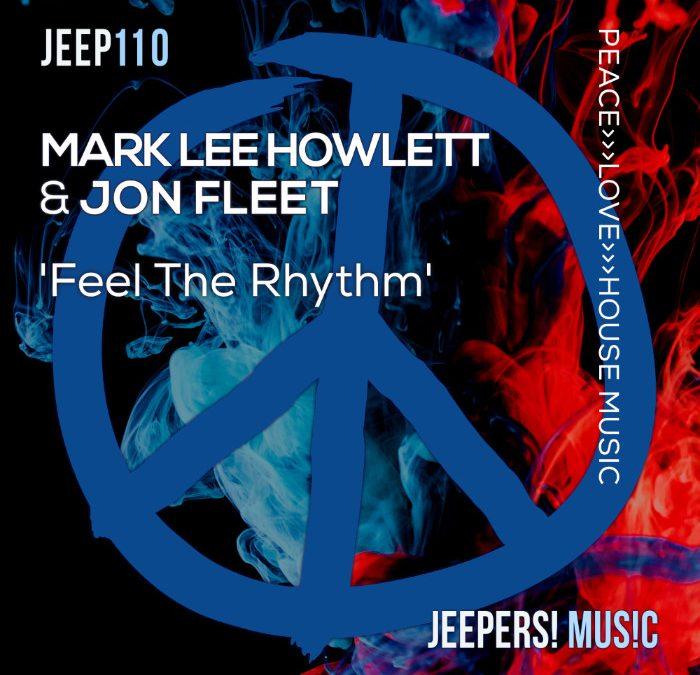 'Feel the Rhythm' by MARK LEE HOWLETT & JON FLEET
